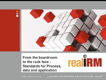 From the boardroom to the rock face Standards for Process, data and application